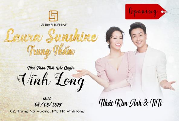 Khai trương cửa hàng #Laurasunshine Nhật Kim Anh tại 62 Trưng Nữ Vương, P1, TP Vĩnh Long